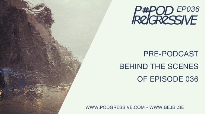 Pre-Podgressive EP036